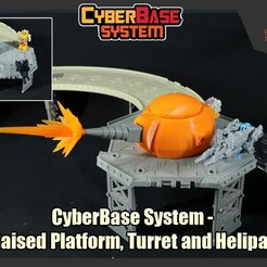 Download 3D printer files [CyberBase System] Raised Platform, Turret and Helipad, FunbieStudios