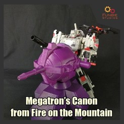 Download STL files Megatron's Canon from Fire on the Mountain, FunbieStudios