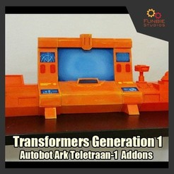 Download free STL Transformers Generation 1 - Autobot Ark Teletraan-1 (Add-Ons), FunbieStudios