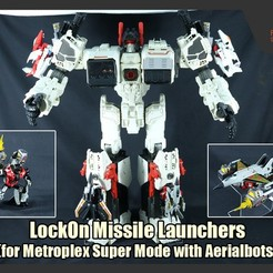 Download 3D printing designs LockOn Missile Launchers (for Metroplex Super Mode), FunbieStudios