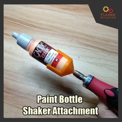 Download free 3D printing designs  Paint Bottle Shaker Attachment , FunbieStudios