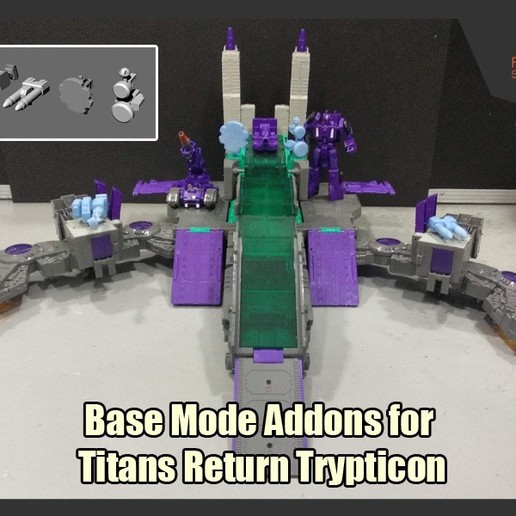 Download 3D printer templates Base Mode Addons for Titans Return Trypticon, FunbieStudios