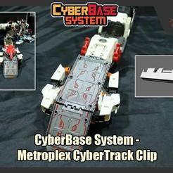 Download free STL file [CyberBase System] Metroplex CyberTrack Clip, FunbieStudios