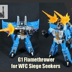 SeekersFlamethrower_FS.JPG Télécharger fichier STL G1 Lance-flammes pour les transformateurs WFC Chercheurs de siège • Objet à imprimer en 3D, FunbieStudios