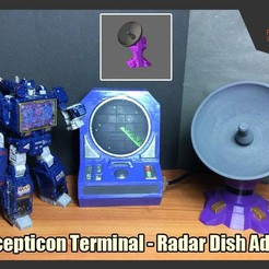 Download 3D printer designs Decepticon Terminal - Radar Dish Addon, FunbieStudios