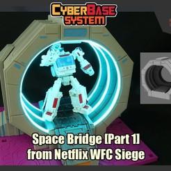 CBS_WFCSpaceBridge_FS.JPG Télécharger fichier STL Space Bridge [Partie 1] de Netflix Transformers WFC Siege • Objet pour imprimante 3D, FunbieStudios