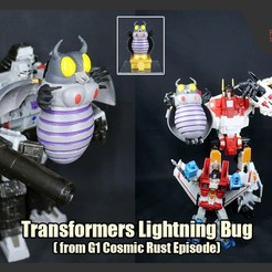 Download STL files Transformers Lightning Bug (from Cosmic Rust), FunbieStudios