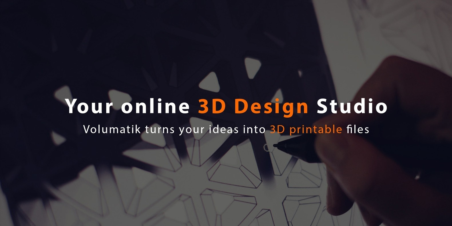 Meet Volumatik • the online 3D design studio which turns your ideas into 3D printable files.