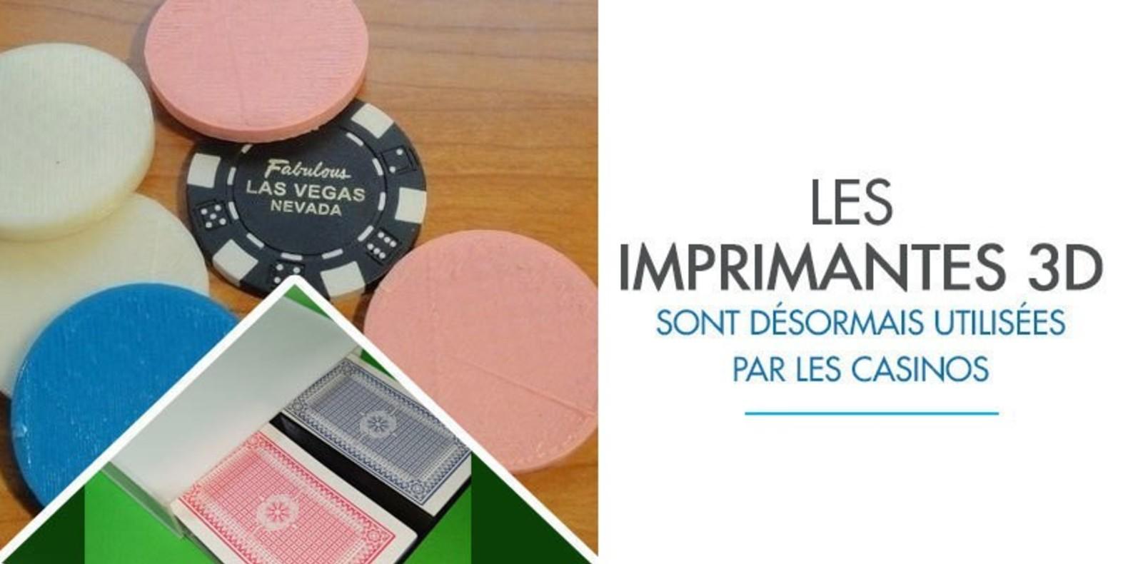 Utilité Des Imprimantes 3D Dans L'univers Actuel Des Casinos