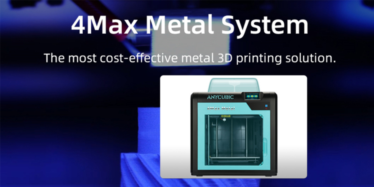 Anycubic 4 Max Metal: affordable solution provider for metal 3D printing