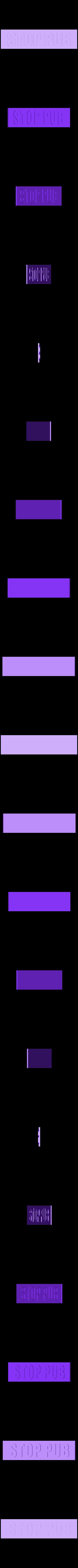 01.stl Télécharger fichier STL gratuit Stop pub • Objet pour imprimante 3D, Vincent6m