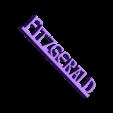 Fitzgerald_sign.stl Download free STL file Fitzgerald Name Sign / Nameplate • 3D printer object, gient
