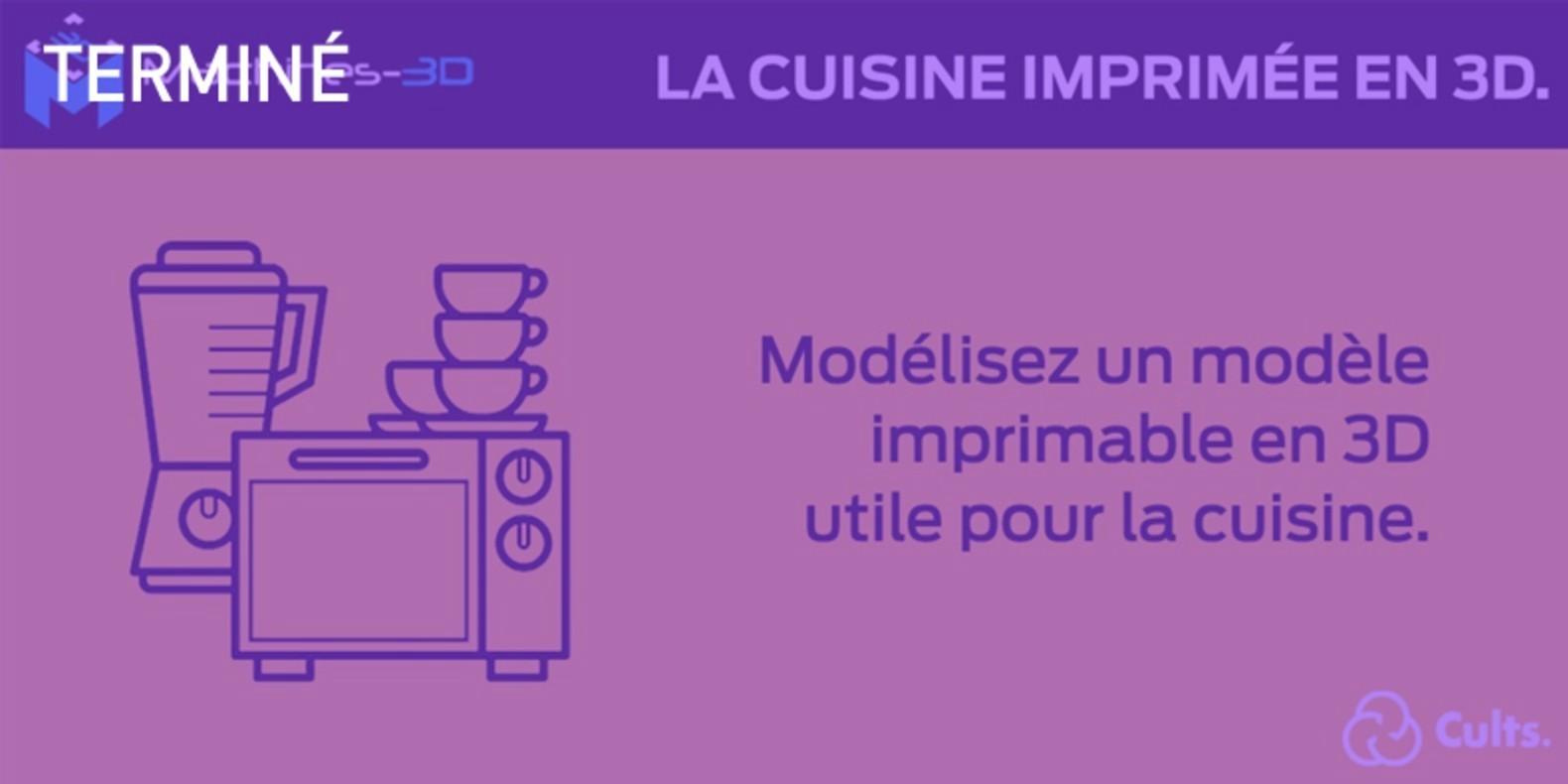 Le challenge du design et de l'impression 3D autour de la cuisine.
