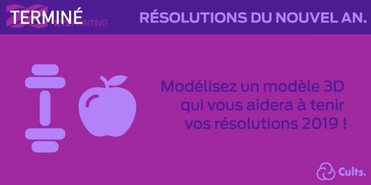Le challenge du design et de l'impression 3D autour des résolutions du Nouvel An.