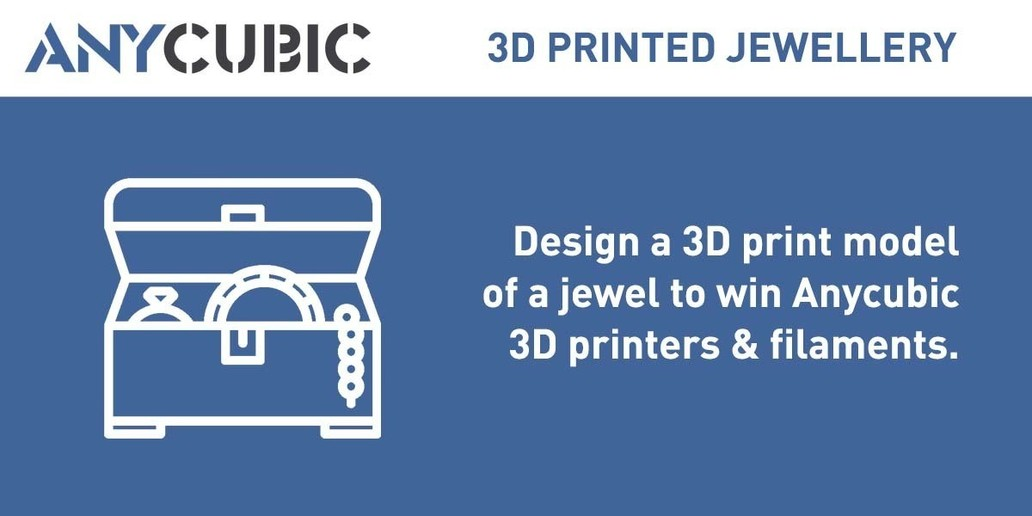 Contest • Design a jewellery 3D model to win Anycubic 3D Printers and PLA filaments!