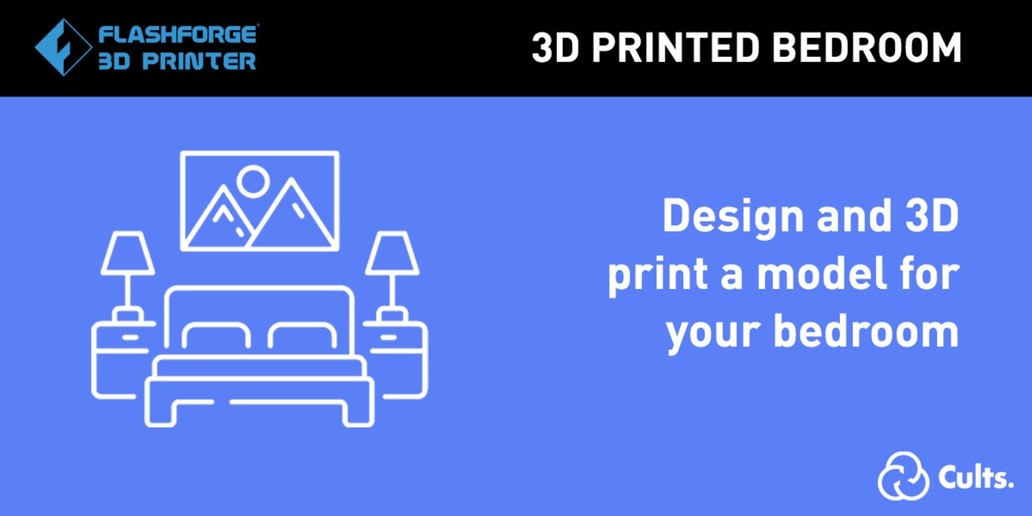 Contest • Design a 3D model for the bedroom to win FlashForge 3D Printer and filaments!