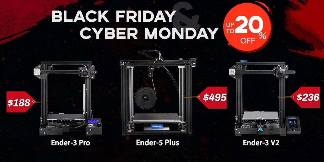 AD • CREALITY • Black Friday & Cyber Monday • Up to 20% off