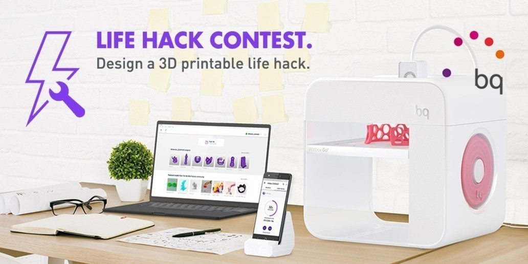 Contest • Life Hack 3D • Win a Witbox Go! 3D Printer