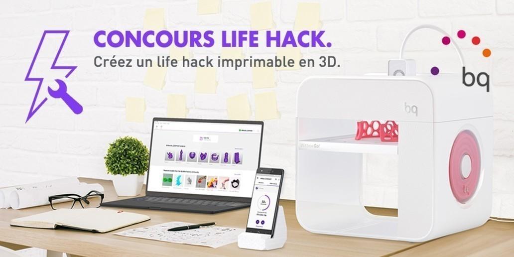 Concours - Life Hack 3D - Gagnez une imprimante 3D Witbox Go!
