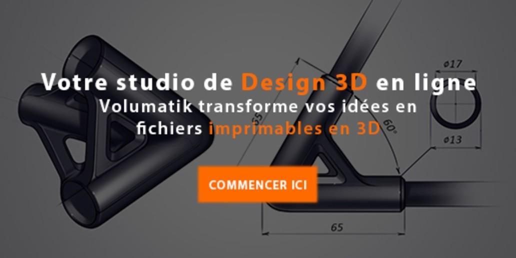 Pub • Volumatik • Le premier studio de design en ligne pret pour l'impression 3D