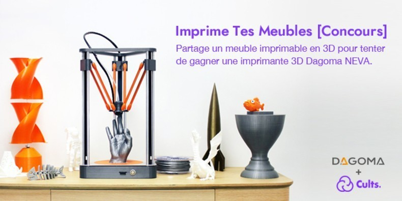Jeu concours imprimante 3D Cults Dagoma